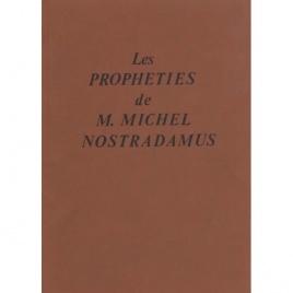 Wendelholm reprint: Les propheties de M. Michel Nostradamus