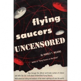 Wilkins, Harold T.: Flying saucers uncensored