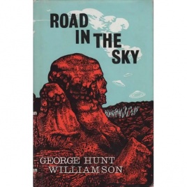 Williamson, George Hunt: Road to the sky