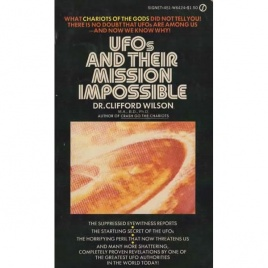 Wilson, Clifford: UFO and their mission impossible (Pb)