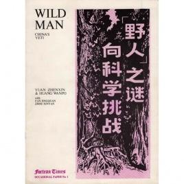 Zhenxin, Yuan & Wanpo, Huang: Wildman: China's Yeti.