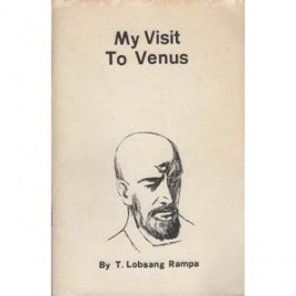 Rampa, R. Lobsang [Cyril Hoskins]: My visit to Venus
