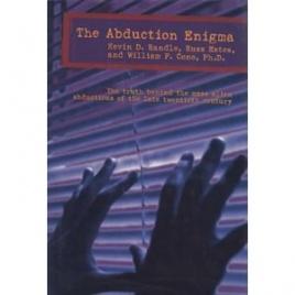 Randle, Kevin D. & Estes, Russ & Cone, William P.: The abduction enigma