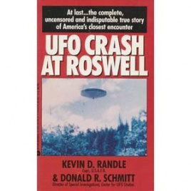 Randle, Kevin D. & Schmitt, Donald R.: UFO crash at Roswell (Pb)