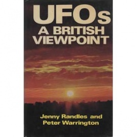 Randles, Jenny & Warrington, Peter: UFOs. A British viewpoint
