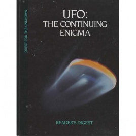Reader's Digest: UFO: the continuing enigma (Quest for the unknown series)