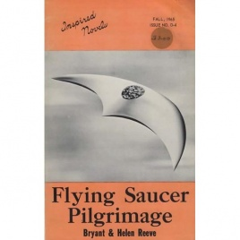 Reeve, Bryant & Helen: Flying saucer pilgrimage. Inspired novels, Fall 1965, issue No. D-4