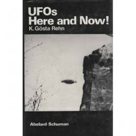Rehn, K. Gösta: Ufos. Here and now!