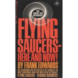 Edwards, Frank: Flying saucers - here and now (Pb)