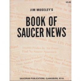 Moseley, Jim: Jim Moseley's book of saucer news