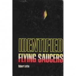 Loftin, Robert: Identified flying saucers