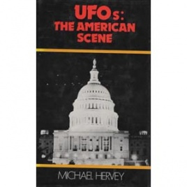 Hervey, Michael: UFOs: the American scene