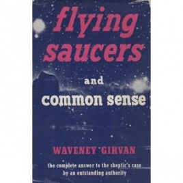 Girvan, Waveney: Flying saucers and common sense