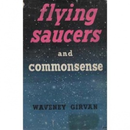 Girvan, Waveney: Flying saucers and commonsense