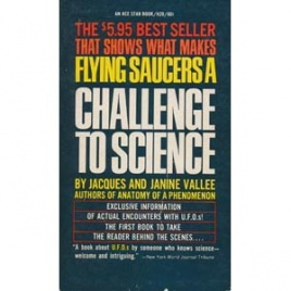 Vallée, Jacques & Janine: Challenge to science. The UFO enigma (Pb)