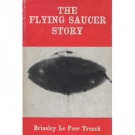 Trench, Brinsley le Poer: The flying saucer story
