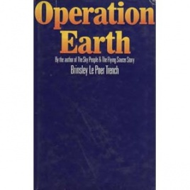 Trench, Brinsley le Poer: Operation earth
