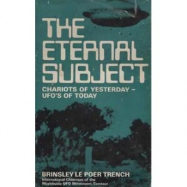 Trench, Brinsley le Poer: The Eternal subject