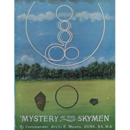 Moore, Alvin E.: Mystery of the skymen