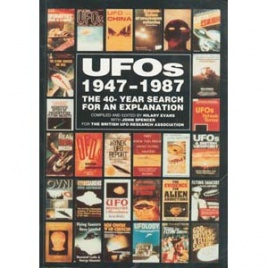 Evans, Hilary & Spencer, John (editors): UFOs 1947-1987. The 40-year search for an explanation