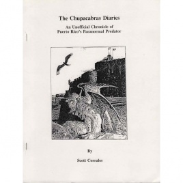 Corrales, Scott: The Chupacabra diaries. An unofficial chronicle of Puerto Rico's paranormal predator