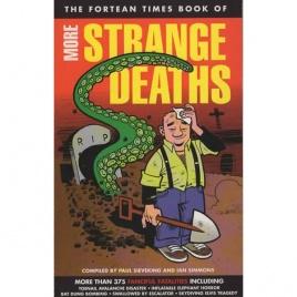 Fortean Times book of: More strange deaths