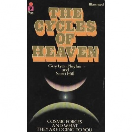 Playfair, Guy Lyon & Hill, Scott: The Cycles of heaven. Cosmic forces and what they are doing to you (Pb)