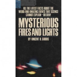 Gaddis, Vincent H.: Mysterious fires and lights