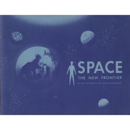 NASA: Space - the new frontier