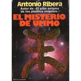 Ribera, Antonio: El Misterio de Ummo. Lo que no se dijo en un caso perfecto. 2nd ed