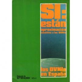 Stendek, vol. II: Los OVNIs en España. SI:están aproximación cientifica alos OVNIs