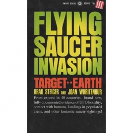 Steiger, Brad & Whritenour, Joan: Flying Saucer invasion. Target - Earth (Pb)