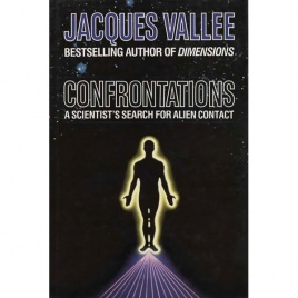 Vallée, Jacques: Confrontations. A scientist's search for alien contact (US ed.)