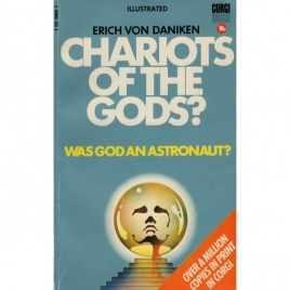 Däniken, Erich von: Chariots of the gods? Unsolved mysteries of the past (Pb)