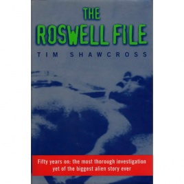 Shawcross, Tim: The Roswell file