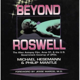Hesemann, Michael & Mantle, Philip: Beyond Roswell