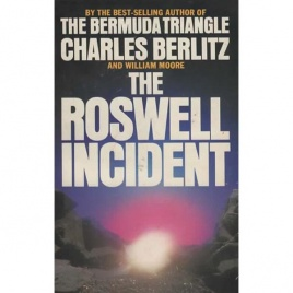 Berlitz, Charles & Moore, William: The Roswell incident (Pb)