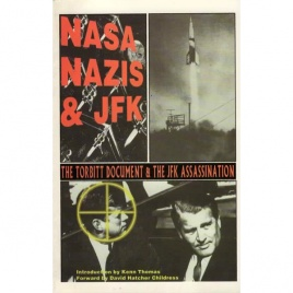 Childress, David Hatcher: Nasa, nazis & JFK