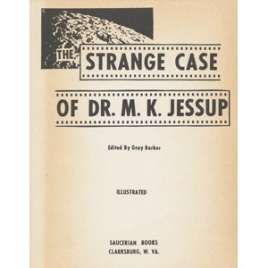 Barker, Gray: The Strange case of Dr. M.K. Jessup