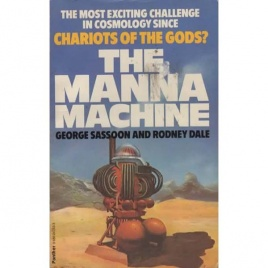 Sassoon, George & Rodney Dale: The Manna machine