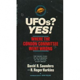 Saunders, David R. & Harkins, R. Roger: UFOs? Yes! Where the Condon Committee went wrong (Pb)