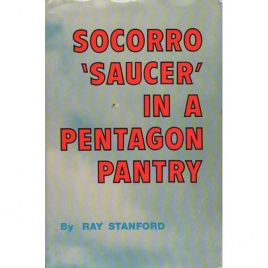 Stanford, Ray: Socorro 'saucer' in a Pentagon pantry
