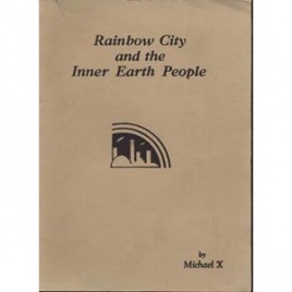 Barton, Michael X.: Rainbow City and the Inner Earth people