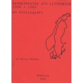 Wegner, Willy: Skandinavisk UFO-litteratur 1950-1982. En bibliografi