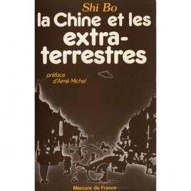 Bo, Shi: La Chine et les extra-terrestres