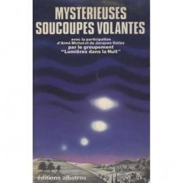 Lagarde, Fernand (editor): Mysterieuses soucoupes volantes