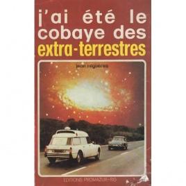 Migueres, Jean: J'ai été le cobaye des extra-terrestres