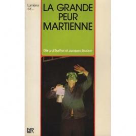 Barthel, Gérard & Jacques Brucker: La grande peur martienne