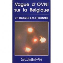SOBEPS: Vague d'OVNI sur la Belgique. Un dossier exceptionnel