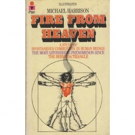 Harrison, Michael: Fire from heaven. A study of spontaneous combustion in human beings